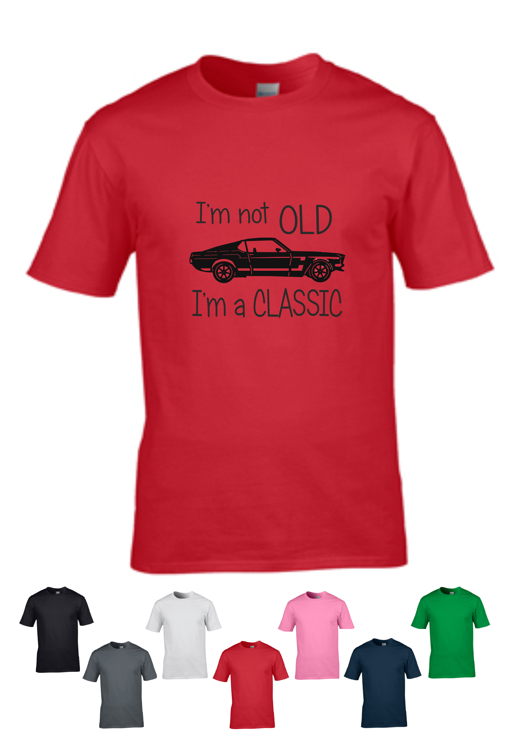 T Shirt - I\'m not old